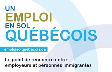 Un emploi en sol québécois