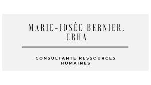 Marie-Josée Bernier, Consultante Ressources Humaines
