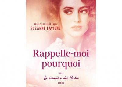 Lancement du livre « Rappelle-moi pourquoi », par Suzanne Lavigne